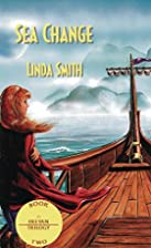 Sea Change (Freyen Trilogy) by Linda Smith