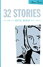 32 Stories: The Complete Optic Nerve…