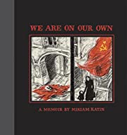 We Are On Our Own av Miriam Katin