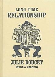 Long Time Relationship – tekijä: Julie…
