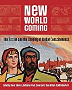 New World Coming: The Sixties and the…