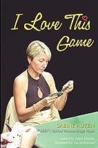 I Love This Game by Sabine Auken
