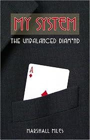 My System: The Unbalanced Diamond af…