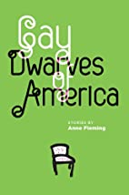 Gay Dwarves of America by Anne Fleming