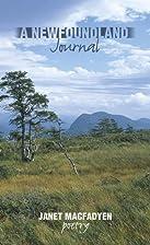 A Newfoundland Journal by Janet MacFadyen