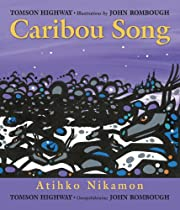 Caribou Song av Tomson Highway