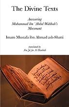 The Divine Texts by Imam Mustafa ibn Ahmad…