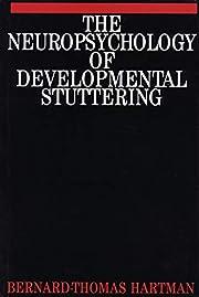 Neuropsychology of Development stuttering de…