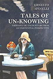 Tales of Unknowing av Ernesto Spinelli