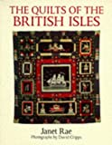 The Quilts of the British Isles de Janet Rae