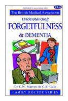 Forgetfulness and Dementia (Understanding)…