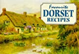 Favourite Dorset recipes / compiled by Amanda Persey ; with illustrations by A.R. Quinton