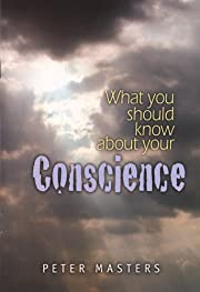 What Should You Know About Your Conscience…