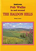 Pub Walks in and Around the Haldon Hills by…