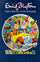The Enid Blyton dossier by Brian Stewart