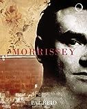 Morrissey / Pat Reid