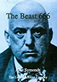 The king of the shadow realm : Aleister Crowley, his life and magic / John Symonds