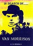 In search of Van Morrison / Ken Brooks
