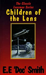 Children of the Lens af E. E. Smith