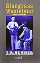 Bluegrass Wasteland: Selected Poems…