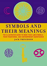 Symbols and Their Meanings: The Illustrated…