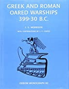 Greek and Roman Oared Warships 399-30BC…