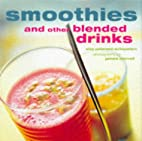 Smoothies and Other Blended Drinks by Elsa…