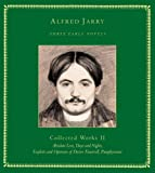 Three early novels / by Alfred Jarry