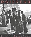 Robert Doisneau : retrospective / Peter Hamilton