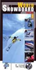 World snowboard guide 2001 by Tony Brown