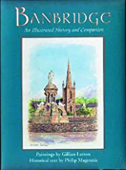 Banbridge: An Illustrated History and…