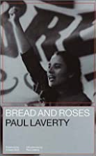 Bread and roses by Paul Laverty