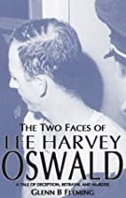 The Two Faces of Lee Harvey Oswald by Glenn…