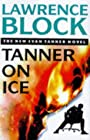 Tanner on Ice - Lawrence Block