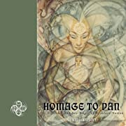 Homage to Pan: The Life, Art and Sex-Magic…