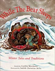 While the Bear Sleeps: Winter Tales and…
