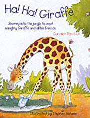 Ha! Ha! Giraffe af Caroline Repchuk