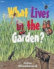 What lives in the garden? av Sandy Woodward