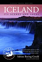 Iceland: Its Scenes and Sagas by Sabine…