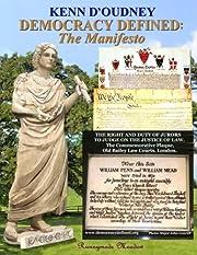 Democracy Defined: The Manifesto by Kenn…