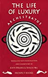 Archestratus : fragments from The life of luxury : a modern English translation with introduction and commentary / John Wilkins & Shaun Hill ; illustrations by Philippa Stockley