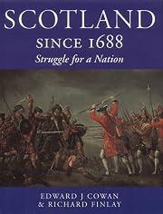 Scotland since 1688: Struggle for a Nation…