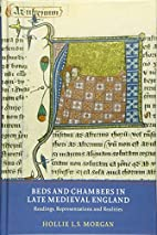 Beds and Chambers in Late Medieval England:…