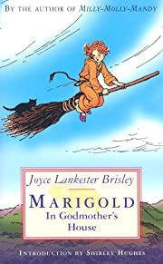 Marigold in Godmother's House by Joyce…