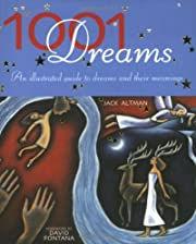 1001 Dreams: An Illustrated Guide to Dreams…