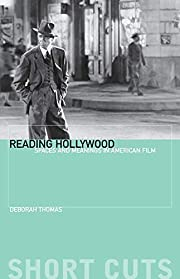 Reading Hollywood: Spaces and Meanings in…