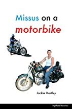 Missus on a motorbike by Jackie Hartley