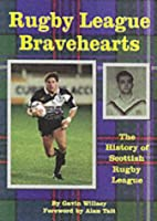 Rugby League Bravehearts: The Official…