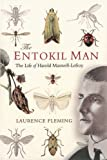The entokil man : the life of Harold Maxwell-Lefroy / Laurence Fleming