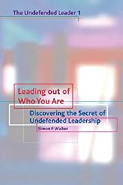 Leading Out of Who You Are: Discovering the…